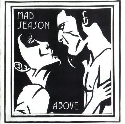 """Above"" (Mad Season, 1995)"