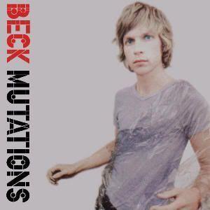 "Carátula de ""Mutations"" (Beck)"