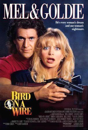 """Cartel de """"Dos Pájaros a Tiro"""" (""""Bird On a Wire"""", 1990)"""