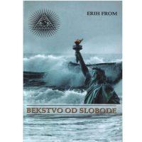 Bekstvo od slobode - Erih From - Javor izdavastvo
