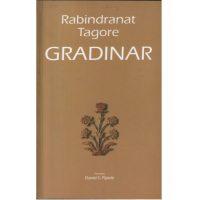 Gradinar - Rabindranat Tagore - Javor izdavastvo - Za svakoga po nesto