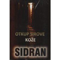 Otkup sirove kože - Abdulah Sidran - Javor izdavastvo