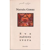 Sve paštete sveta - Nataša Gerke - Javor izdavastvo