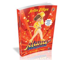 Alana 5 Senzacija na sceni - Arlin Filips - Javor izdavastvo