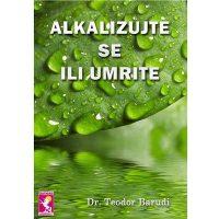 Alkalizujte se ili umrite - Teodor Barudi javor izdavastvo