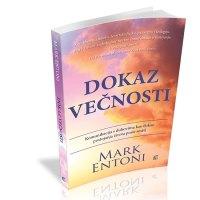 Dokaz večnosti - Mark Entoni - Javor izdavastvo - Za svakoga po nesto