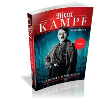 Mein Kampf Adolf Hitler - Radomir Smiljanić - Javor izdavastvo