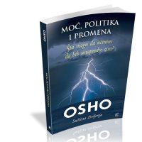 Moć politika i promene - Osho - Javor izdavastvo - Za svakoga po nesto