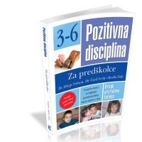 Pozitivna disciplina za predskolce - Čeril Irvin, Džejn Nelsen, Rozlin Dafi