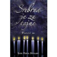 Srebrna je za tajne - Lori Ferija Stolarc - Javor izdavastvo