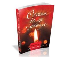 Crvena je za sećanje - Lori Ferija Stolarc - Javor izdavastvo