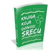 Knjiga koja donosi sreću - Stefan Behtel & Lorens - Javor izdavastvo