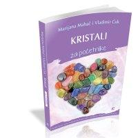 Kristali za početnike - Marijana Mahač- Javor izdavastvo