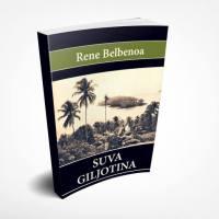 Suva giljotina Rene Belbenoa