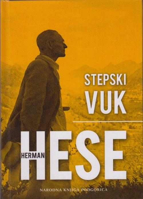 Stepski vuk - Herman Hese - Javor izdavaštvo - Za svakoga po nešto