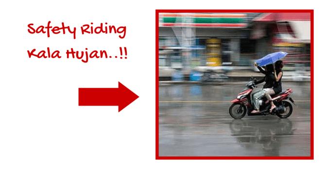 safety riding motor kala hujan