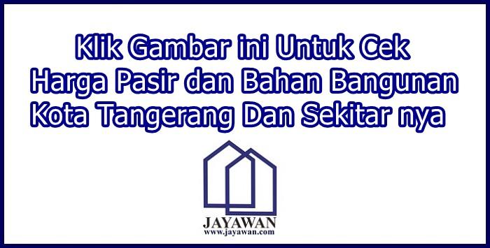 Harga Pasir dan Bahan Bangunan di Tangerang