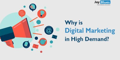Why is Digital Marketing in High Demand?