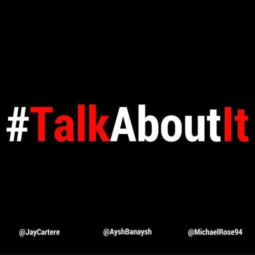 #TalkAboutIt | Talk About It | Podcast | London| Jay Carteré | Jay Cartere