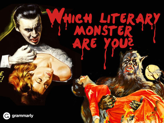 Which Literary Monster Are You? A Quiz by Grammarly