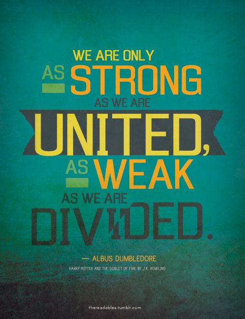We_Are_Only_As_Strong_Dumbledore_Quote