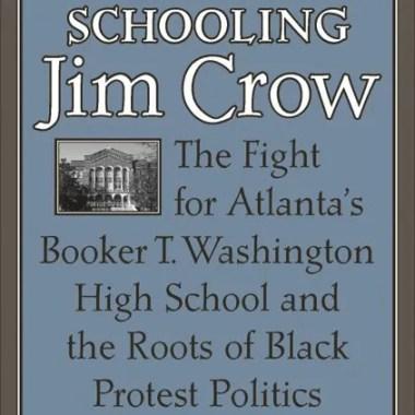 Schooling Jim Crow