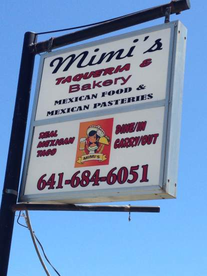 Sling a tortilla up in the air, in Ottumwa, and it probably land near a taqueria! We landed at Mimi's Taqueria & Bakery! 233 North Sheridan Avenue.