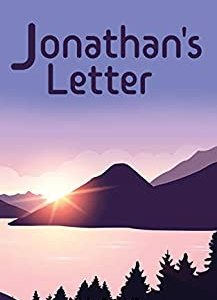 Jonathan's Letter by Blake R. Wolfe