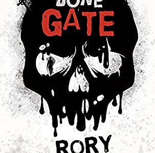 The Bone Gate (Lesser Known Monsters Book 2) by Rory Michaelson