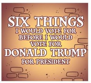 jon-rosenberg-six-things-i-would-vote-for-before-trump-2