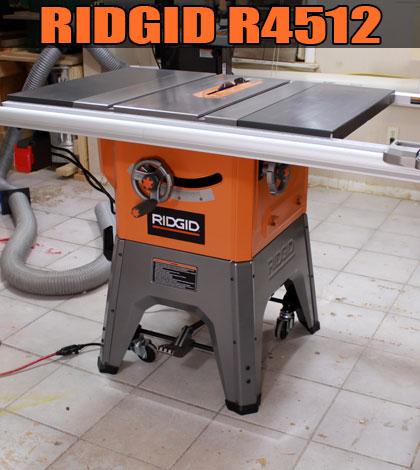 Ridgid Table Saw R4512 Review 2018