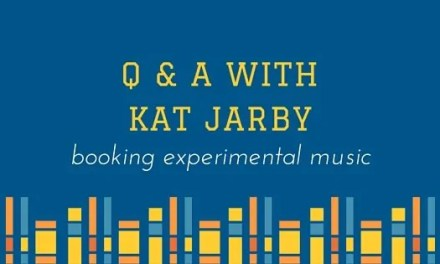 Booking Experimental Music <br> Q & A with Kat Jarby