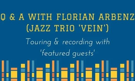 Touring with 'Featured Guests' <br> Q & A with Florian Arbenz of jazz trio VEIN