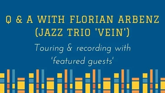 Florian Arbenz of Swiss Jazz trio VEIN