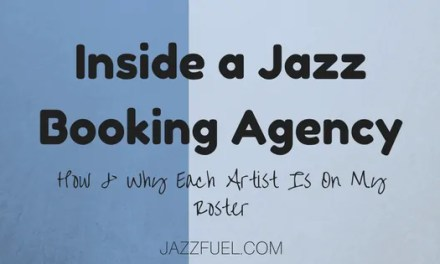 Inside a Jazz Booking Agency: How & Why These Artists Got Signed