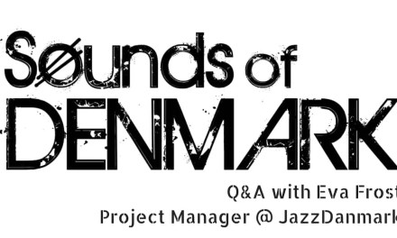 Q&A with Eva Frost of JazzDanmark