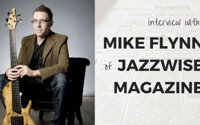 Informing & Inspiring the Jazz scene(Q&A with Mike Flynn of Jazzwise Magazine)