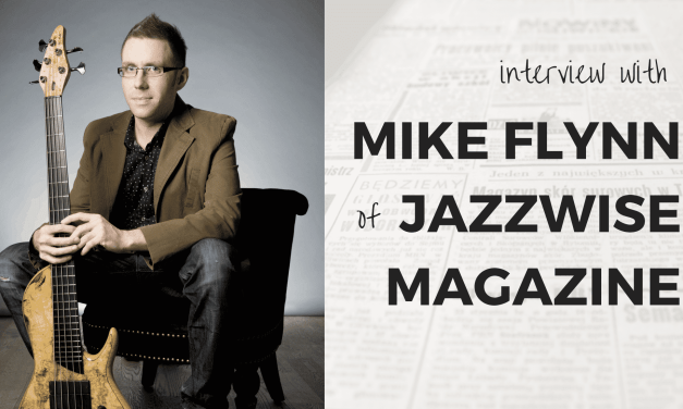 Informing & Inspiring the Jazz scene<br>(Q&A with Mike Flynn of Jazzwise Magazine)
