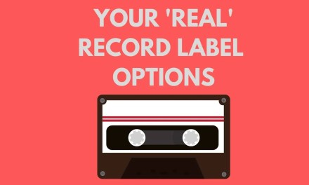 Your record label options (+ what to AVOID!!!)