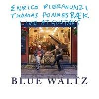 Blue Waltz - Enrico Pieranunzi, Thomas Fonnesbaek