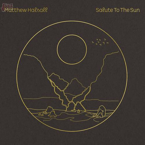 Salute to the sun - Matthew Haisall