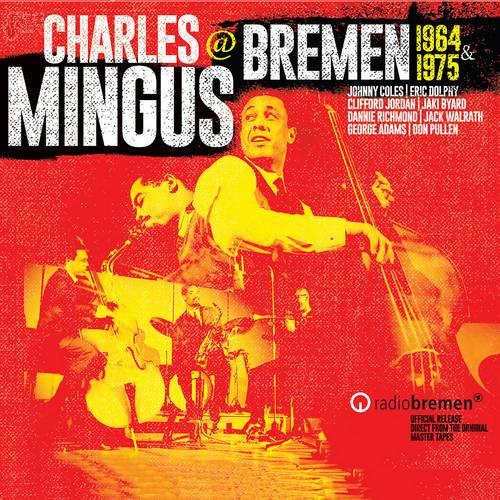 @Bremen 1964&1975 - Charles Mingus