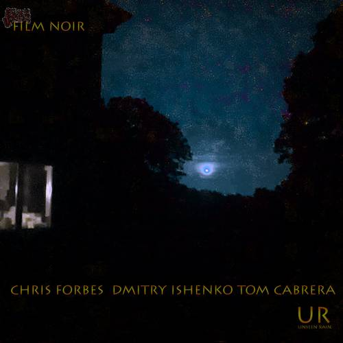 Film Noir - Chris Forbes