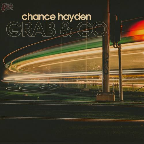 Grab & Go - Chance Hayden