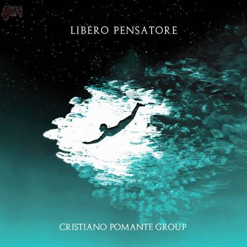 Libero Pensatore - Cristiano Pomante Group