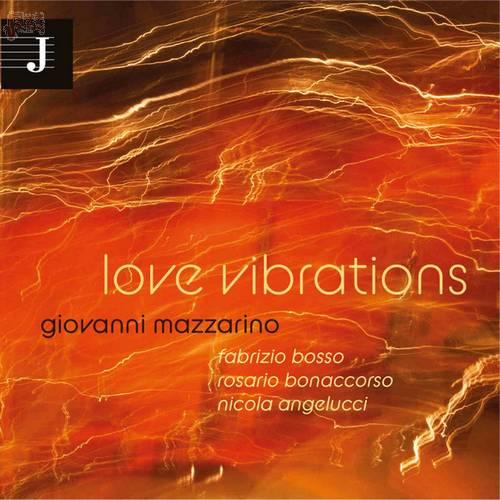 Love vibrations - Mazzarino, Bonaccorso, Bosso, Angelucci
