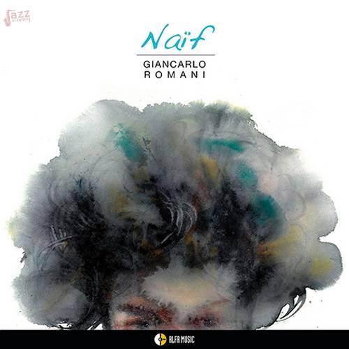 Naif - Giancarlo Romani