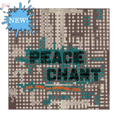 Peace Chant - Raw, Deep and Spiritual Jazz Vol​​.3&​​4 - Various Artists
