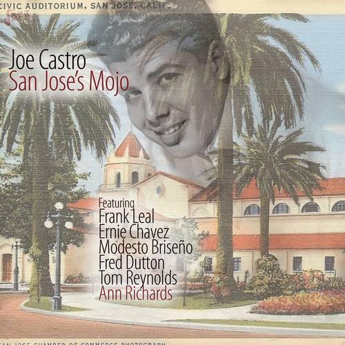 San Jose's Mojo - Joe Castro