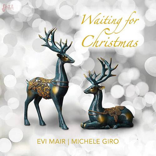 Waiting For Christmas - Evi Mair e Michele Giro